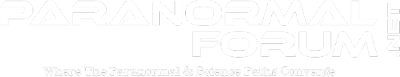 Paranormal Forum:  Where the Paranormal & Scientific Paths Converge